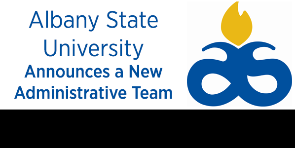 Albany State University in Georgia Announces a New Administrative Team